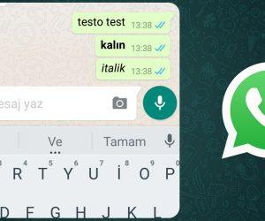 WhatsApp'ta kalın, eğik ve üstü çizili yazı nasıl yazılır?